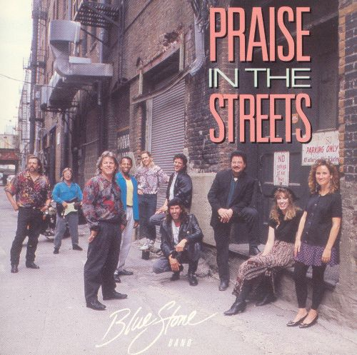 Praise in the Streets