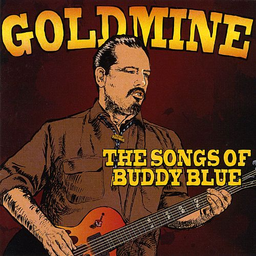 Goldmine: The Songs of Buddy Blue