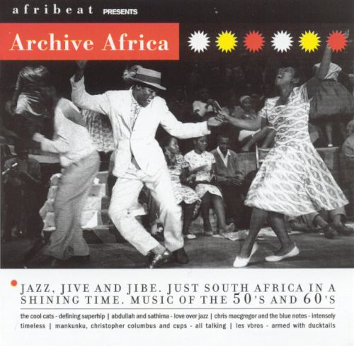Archive Africa: From Jazz to Jive