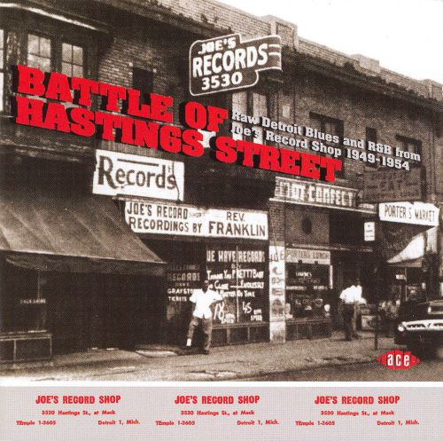 Battle of Hastings Street: Raw Detroit Blues & R&B from Joe's Record Shop 1953-1954
