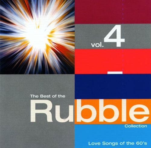 The Best of the Rubble Collection, Vol. 4: Love Songs of the 60's