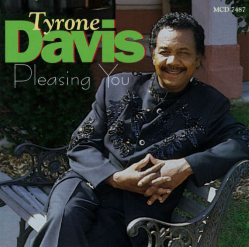 pleasing you tyrone davis songs reviews credits