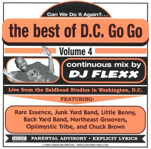 Best of D.C. Go Go, Vol. 4: Can We Do It Again?...