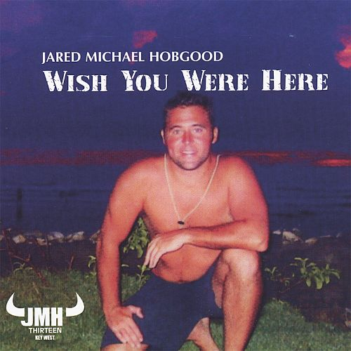 Wish You Were Here: JMH Live in Key West