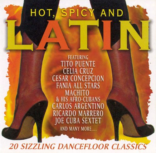 Hot, Spicy and Latin