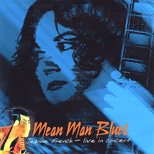 Mean Man Blues: Live in Concert