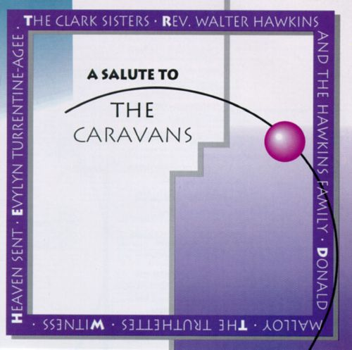 A Salute to the Caravans