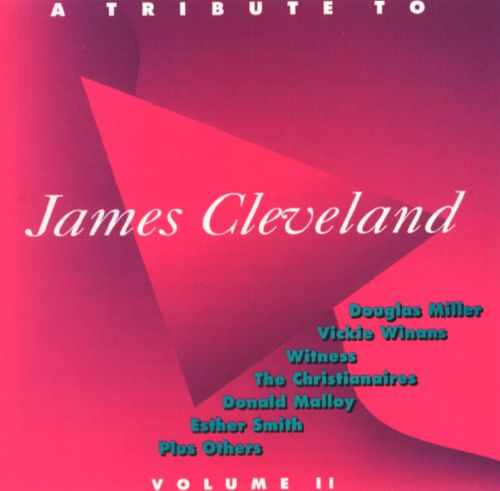 A Tribute to James Cleveland, Vol. 2