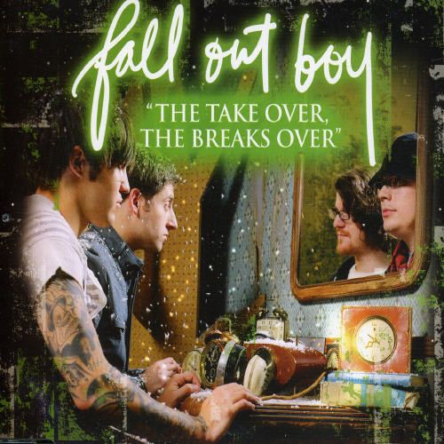 The Take Over, The Breaks Over