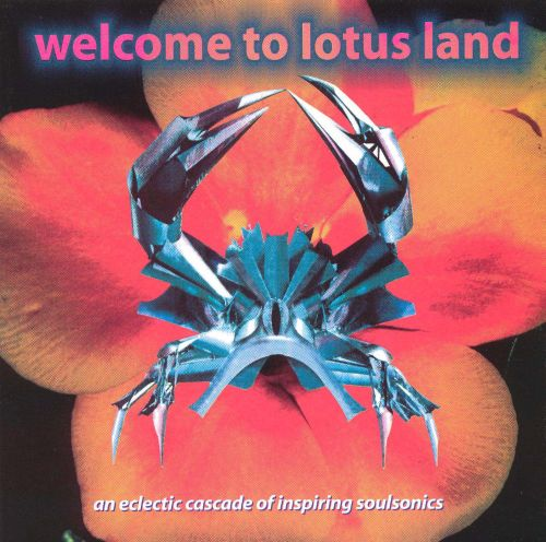 Welcome to Lotus Land