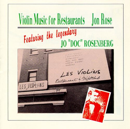 Violin Music For Restaurants Jon Rose Songs Reviews