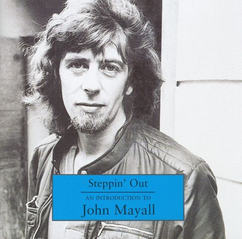 Steppin out an introduction to john mayall the bluesbreakers publicscrutiny Images