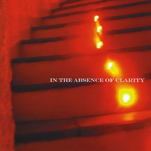In the Absence of Clarity