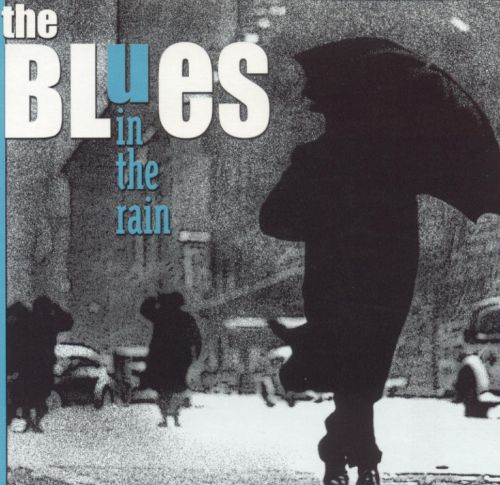 The Blues in the Rain