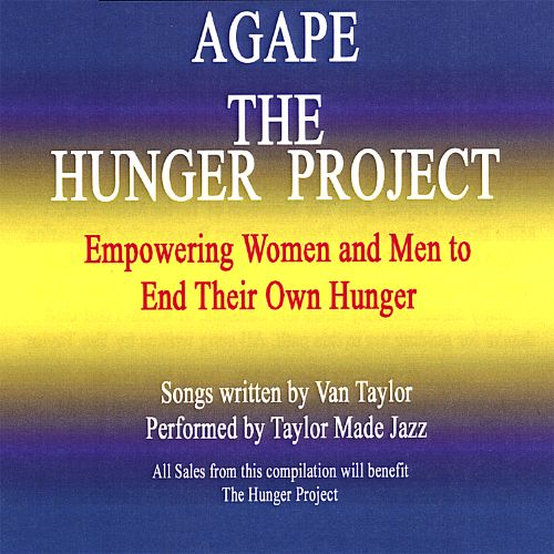 Agape: The Hunger Project