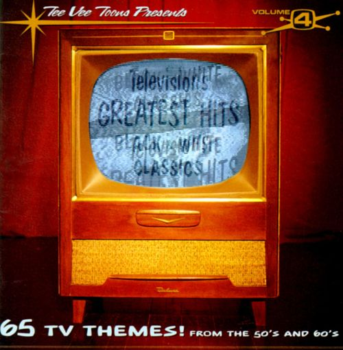 Television S Greatest Hits Vol 4 Various Artists