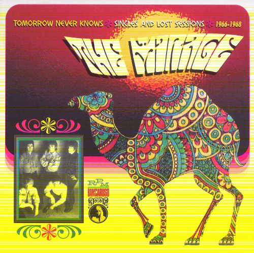 Tomorrow Never Knows - The Pop Sike World of the Mirage: Singles & Lost Sessions