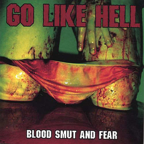 Blood Smut and Fear