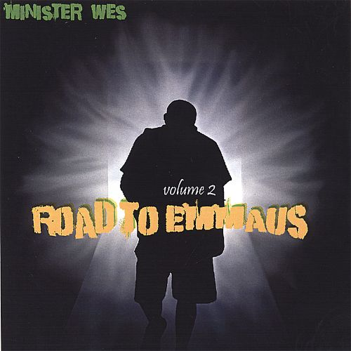 Minister Wes, Vol. 2: Road to Emmaus