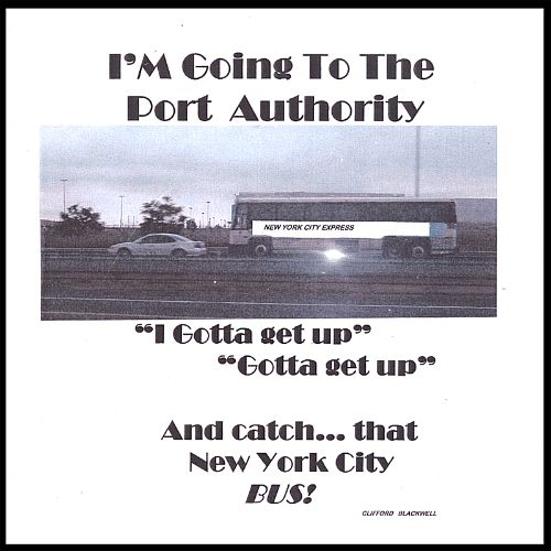I'm Going to the Port Authority