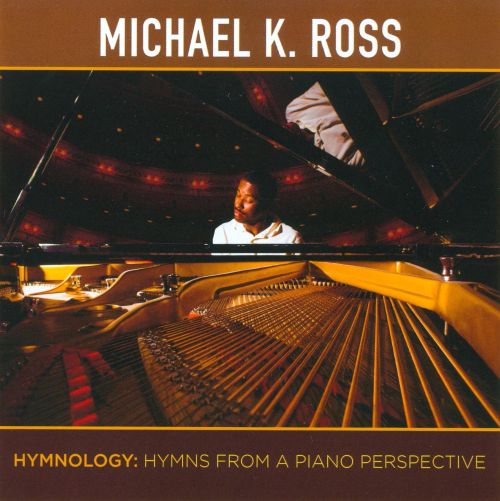 Hymnology: Hymns from a Piano Perspective
