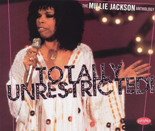 Totally Unrestricted: The Millie Jackson Anthology