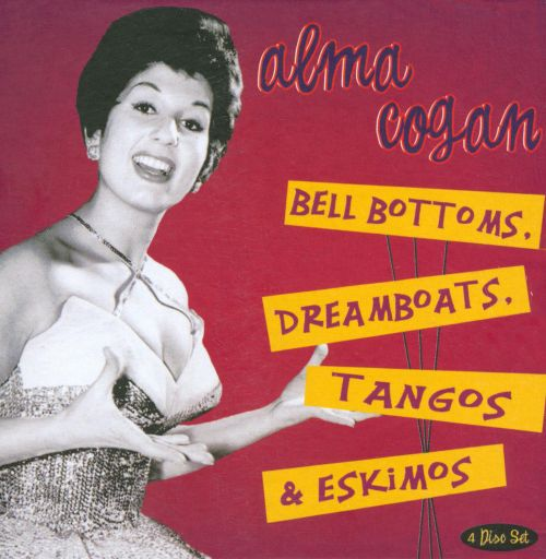 Bell Bottoms, Dreamboats, Tangos and Eskimos