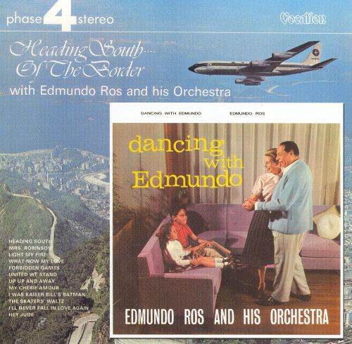 Dancing with Edmundo/Heading South of the Border