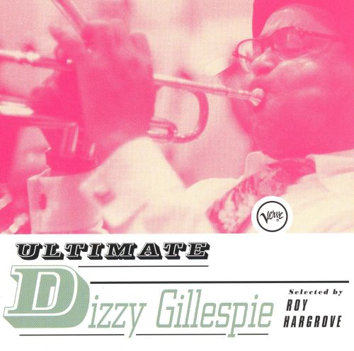 Ultimate Dizzy Gillespie