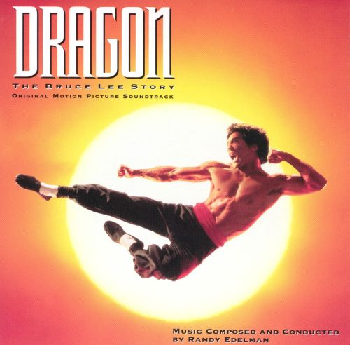 Dragon: The Bruce Lee Story [Original Motion Picture Soundtrack]