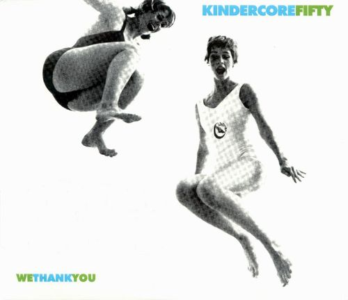 Kindercore Fifty: We Thank You
