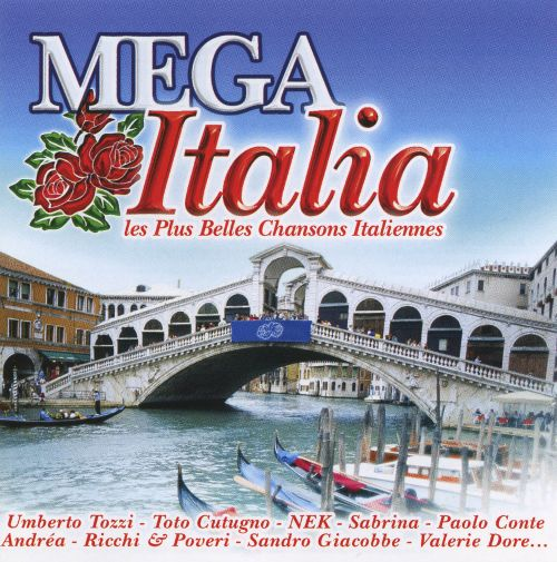 mega italia les plus belles chansons italiennes various artists songs reviews credits. Black Bedroom Furniture Sets. Home Design Ideas