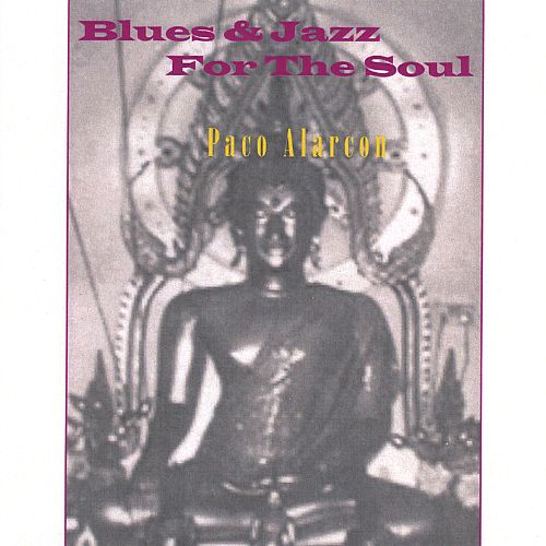 Blues & Jazz for the Soul
