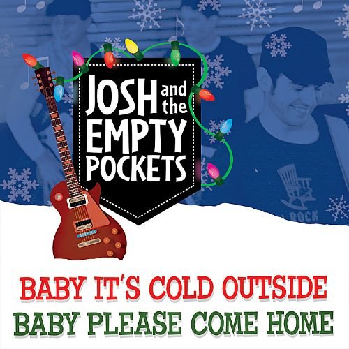 Baby It's Cold Outside/Baby Please Come Home