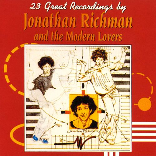 23 Great Recordings by Jonathan Richman ...