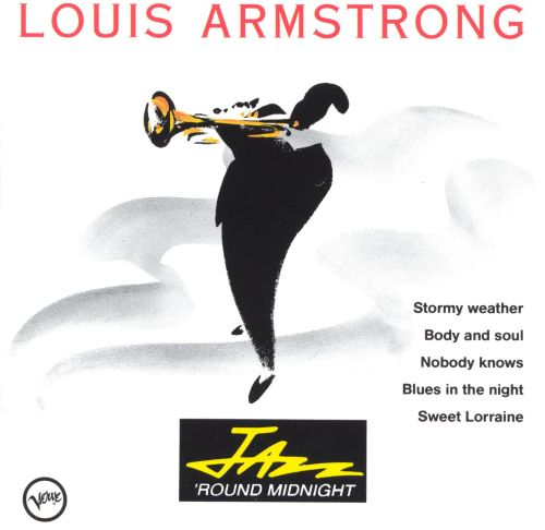 Jazz 'Round Midnight: Louis Armstrong