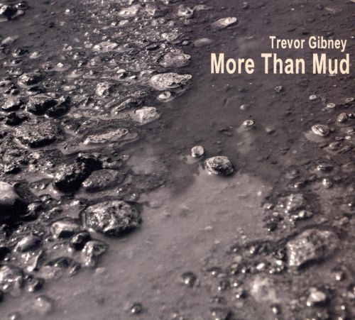 More Than Mud