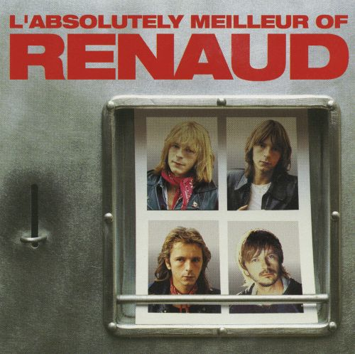 L' Absolutely Meilleur of Renaud