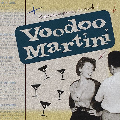 Exotic and Mysterious: The Sounds of Voodoo Martini