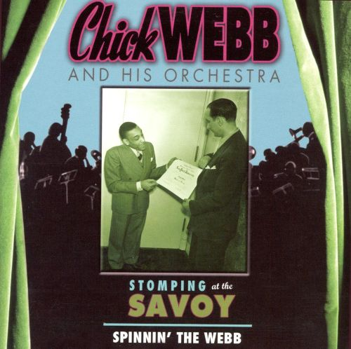 Stomping at the Savoy: Spinnin' the Webb