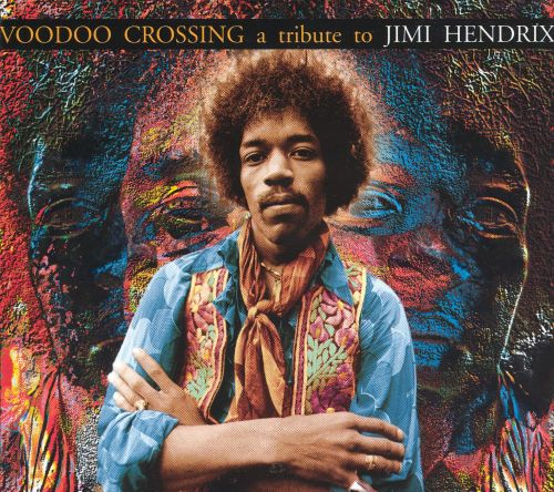 voodoo crossing a tribute to jimi hendrix various artists songs reviews credits allmusic. Black Bedroom Furniture Sets. Home Design Ideas