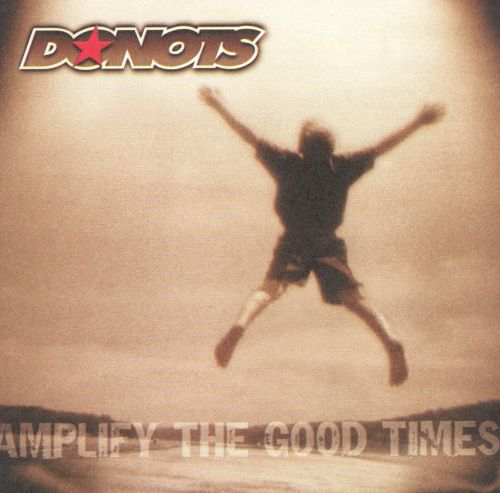 Amplify the Good Times