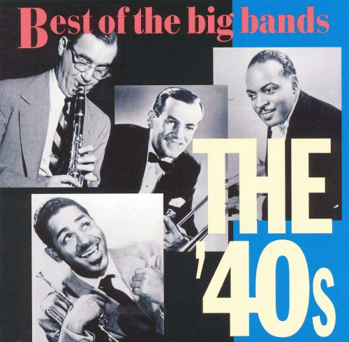 Love Quotes About Life: Big Bands: Best Of The '40s - Various Artists