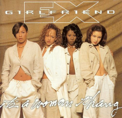Its A Woman Thang - Ex Girlfriend  Songs, Reviews, Credits  Allmusic-6473