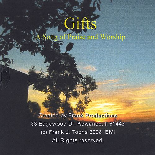 Gifts: A Song of Praise and Worship
