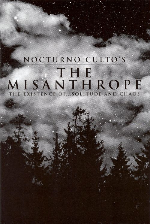 The  Misanthrope: The Existence of Solitude & Chaos