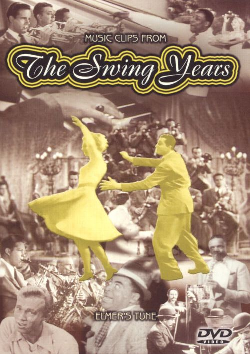 Music Clips from the Swing Years: Elmer's Tune