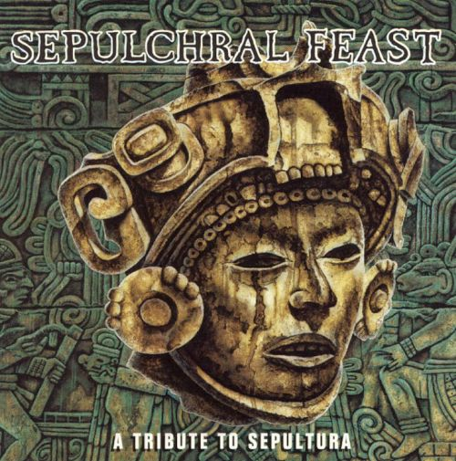 Sepultural Feast: A Tribute to Sepultura