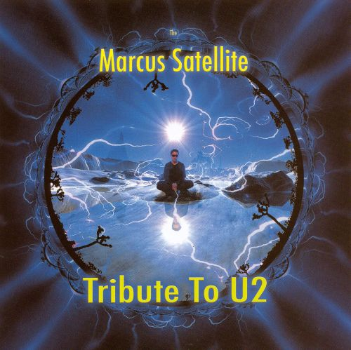 The Marcus Satellite Tribute to U2
