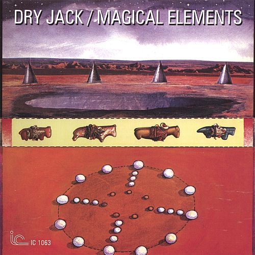 magical elements dry jack songs reviews credits allmusic